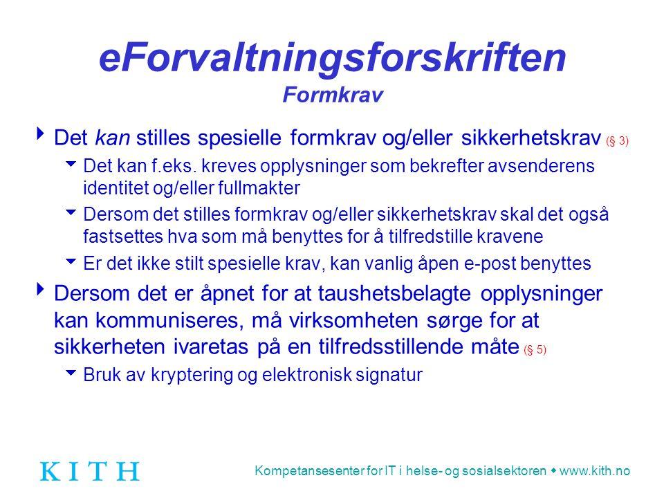 eForvaltningsforskriften Formkrav