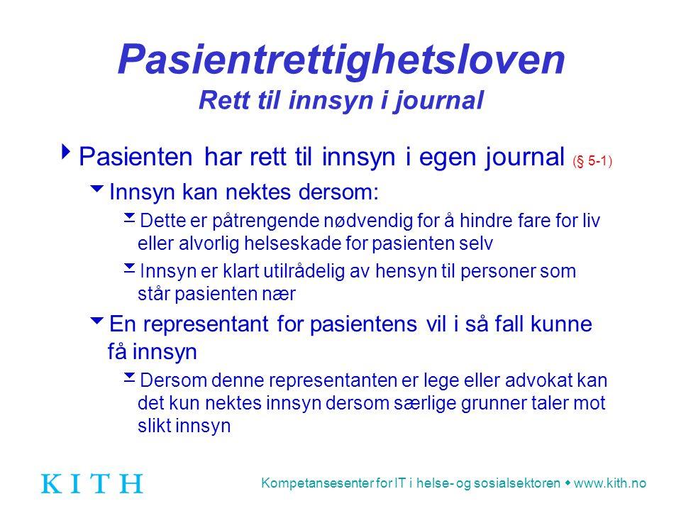 Pasientrettighetsloven Rett til innsyn i journal