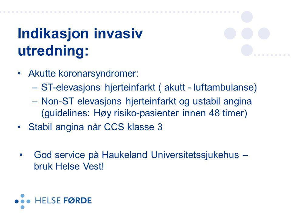 Indikasjon invasiv utredning: