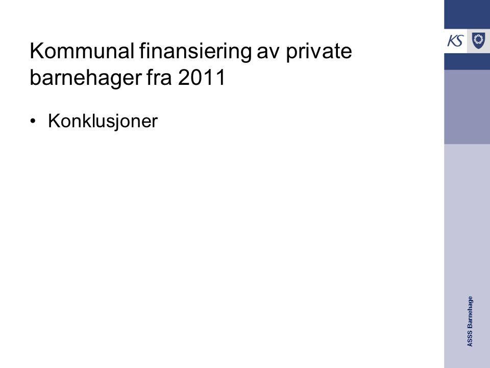 Kommunal finansiering av private barnehager fra 2011