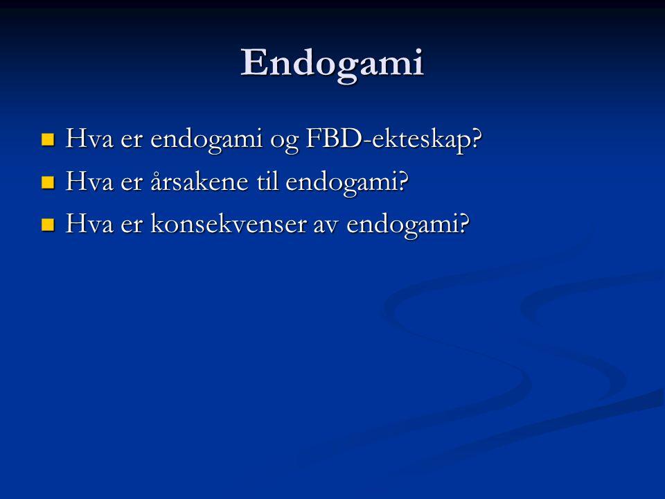 Endogami Hva er endogami og FBD-ekteskap