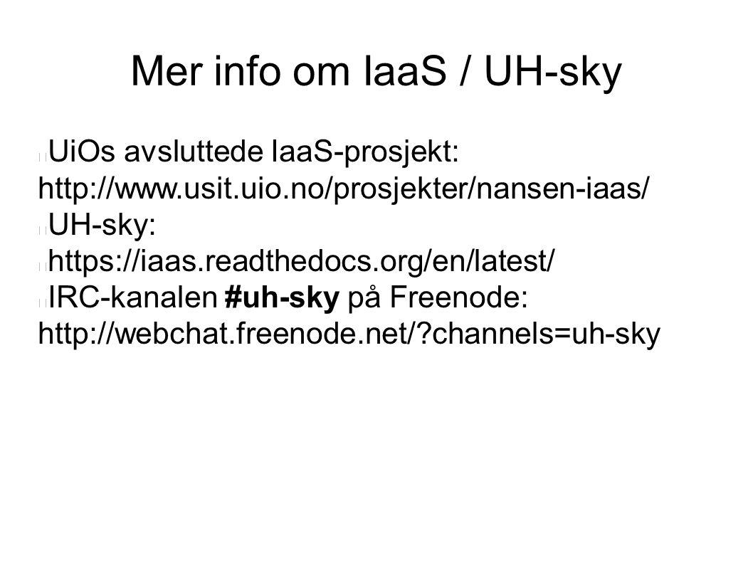 Mer info om IaaS / UH-sky