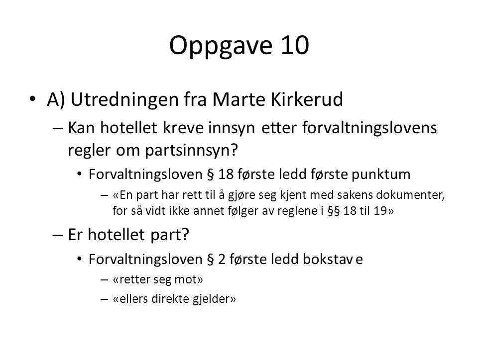 Oppgave 10 A) Utredningen fra Marte Kirkerud