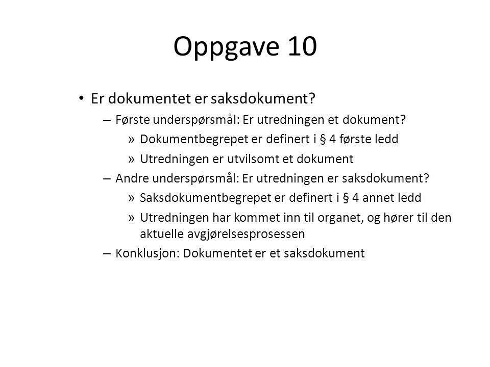 Oppgave 10 Er dokumentet er saksdokument
