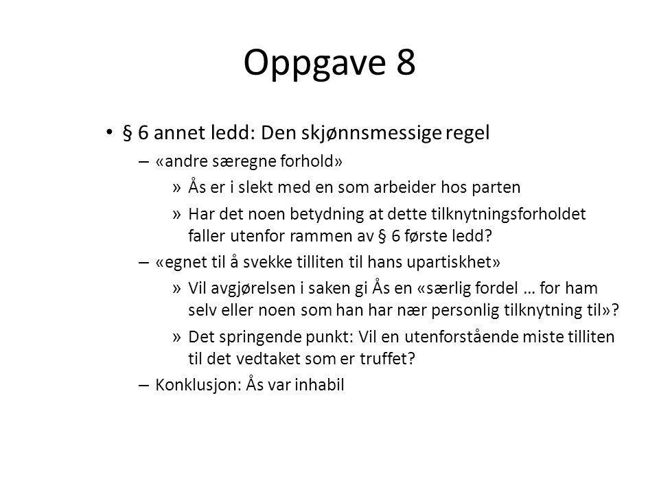 Oppgave 8 § 6 annet ledd: Den skjønnsmessige regel