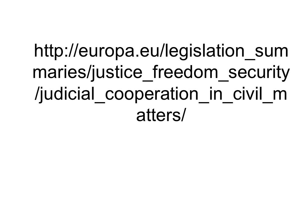 http://europa.eu/legislation_summaries/justice_freedom_security/judicial_cooperation_in_civil_matters/