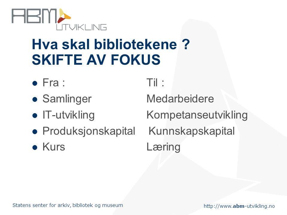 Hva skal bibliotekene SKIFTE AV FOKUS