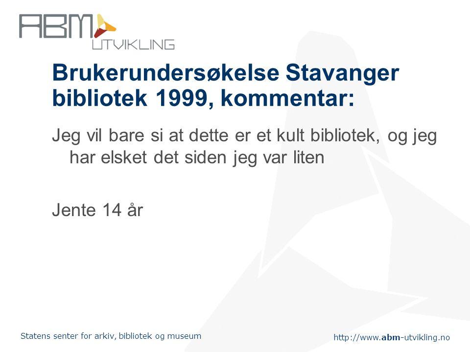 Brukerundersøkelse Stavanger bibliotek 1999, kommentar: