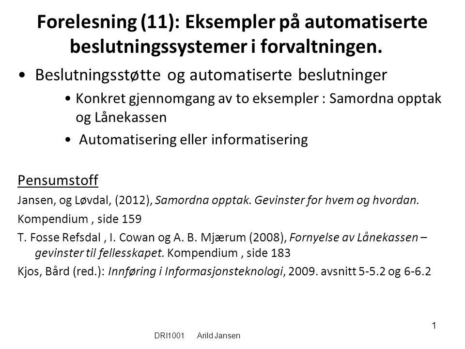 DRI 1001 Automatiserign av saksbehandling og beslutninger