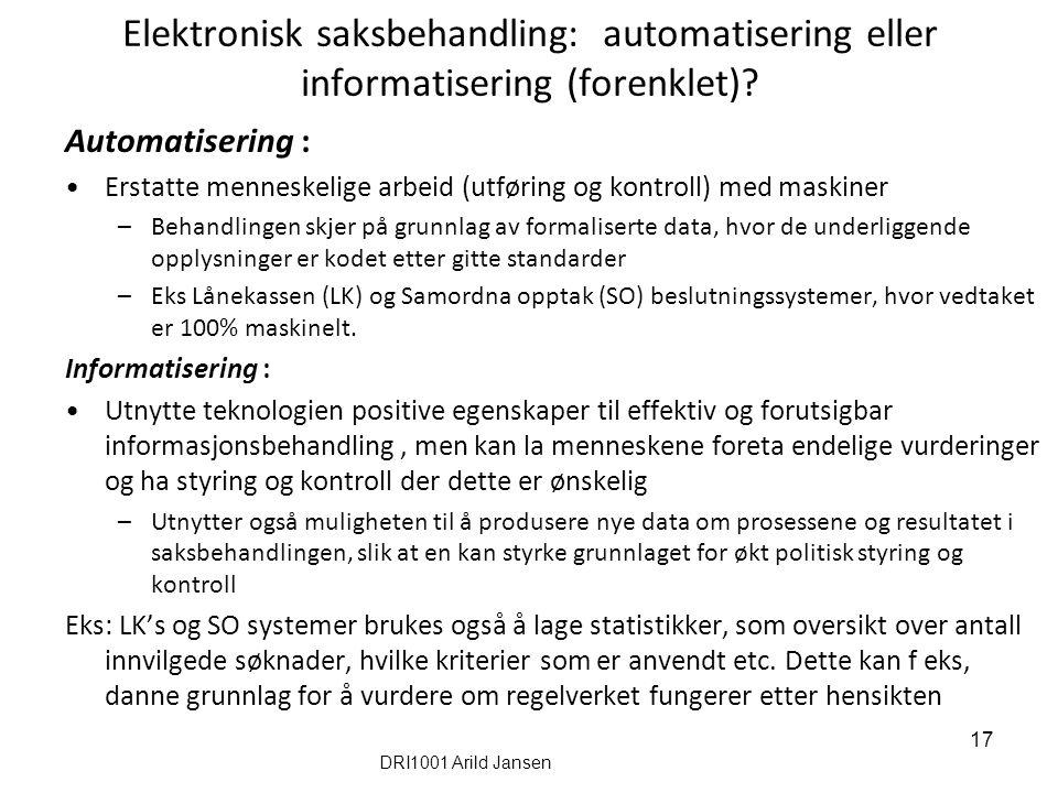 Elektronisk saksbehandling: automatisering eller informatisering (forenklet)