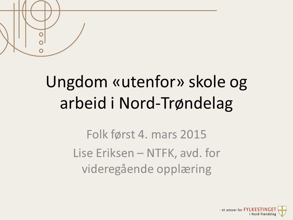 Ungdom «utenfor» skole og arbeid i Nord-Trøndelag