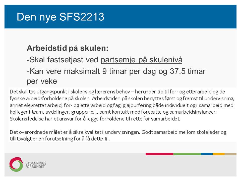 Den nye SFS2213 Arbeidstid på skulen: