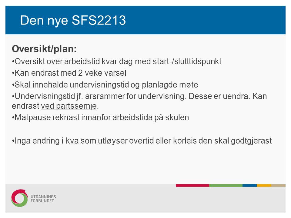 Den nye SFS2213 Oversikt/plan: