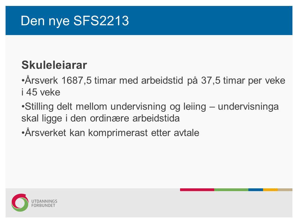 Den nye SFS2213 Skuleleiarar