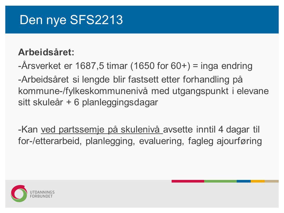 Den nye SFS2213 Arbeidsåret: