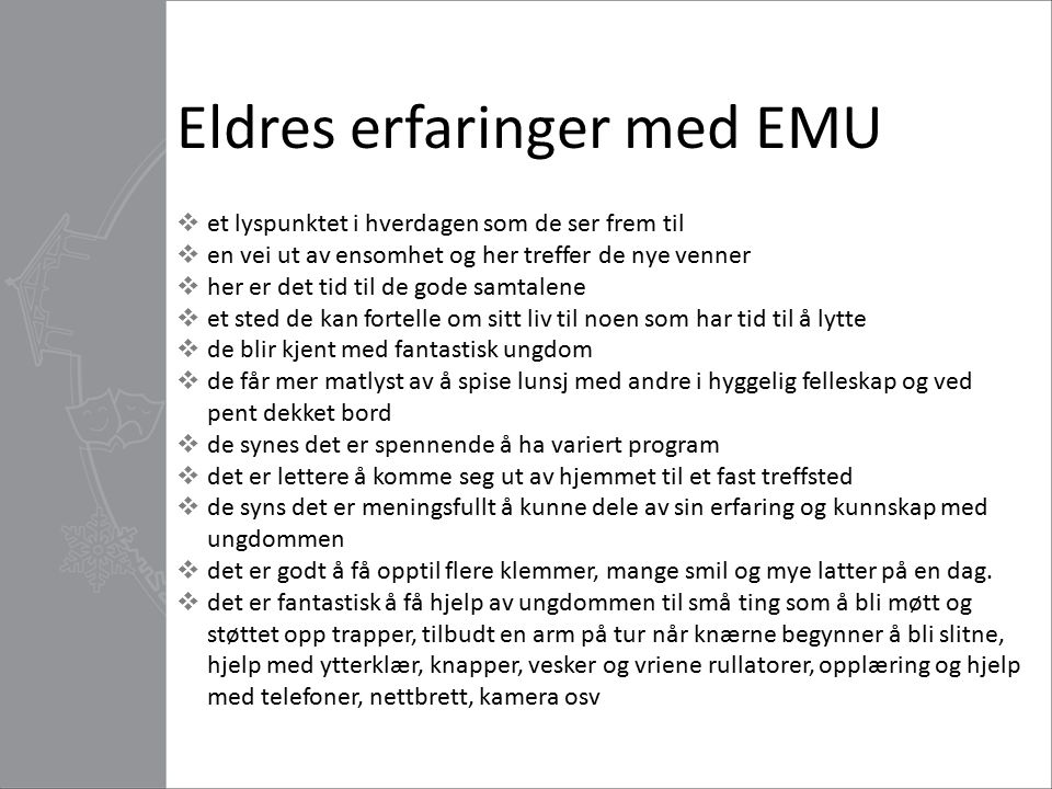 Eldres erfaringer med EMU