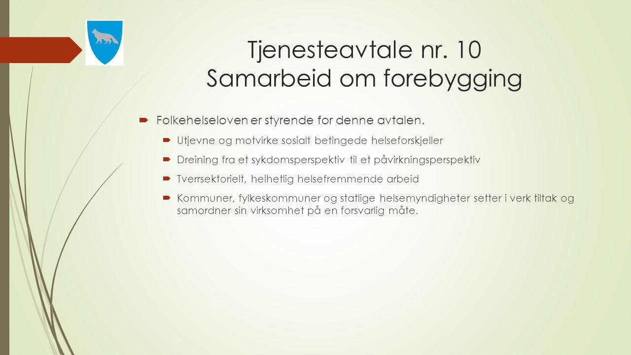 Tjenesteavtale nr. 10 Samarbeid om forebygging