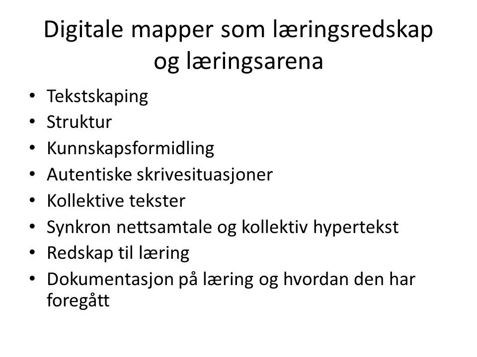 Digitale mapper som læringsredskap og læringsarena