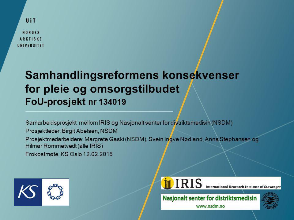 Samhandlingsreformens konsekvenser for pleie og omsorgstilbudet FoU-prosjekt nr 134019