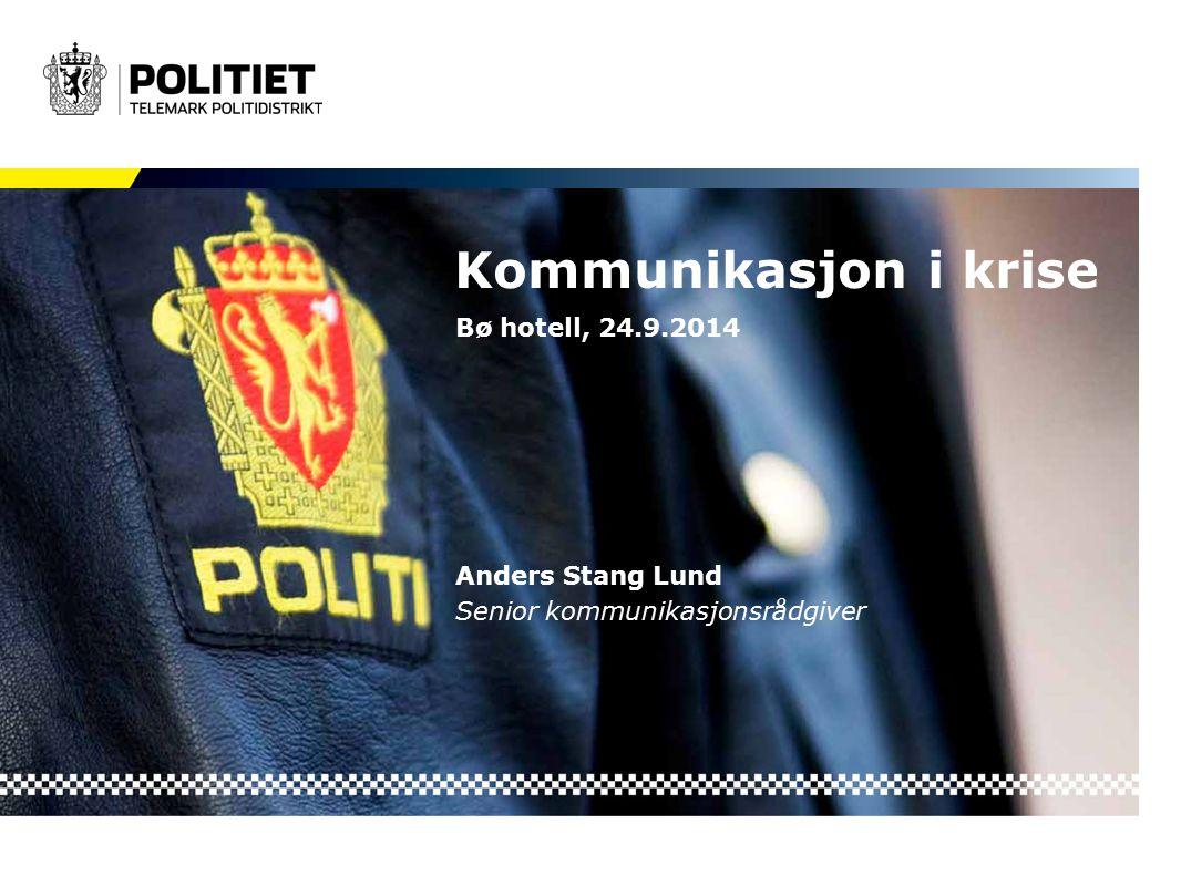 Bø hotell, 24.9.2014 Anders Stang Lund Senior kommunikasjonsrådgiver