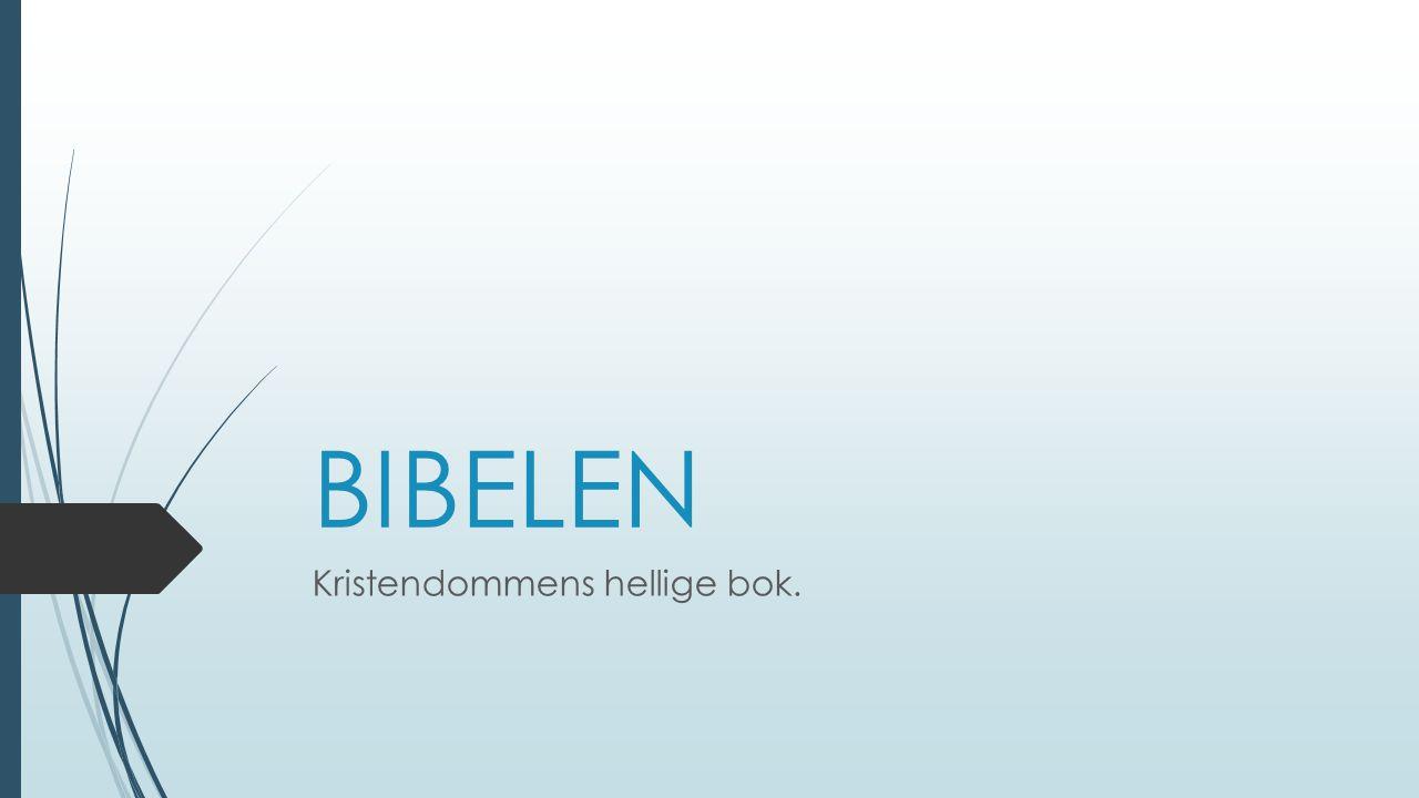 Kristendommens hellige bok.