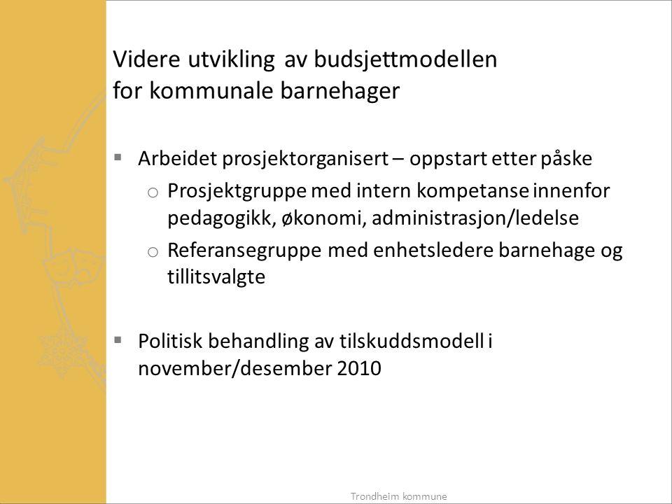 Videre utvikling av budsjettmodellen for kommunale barnehager