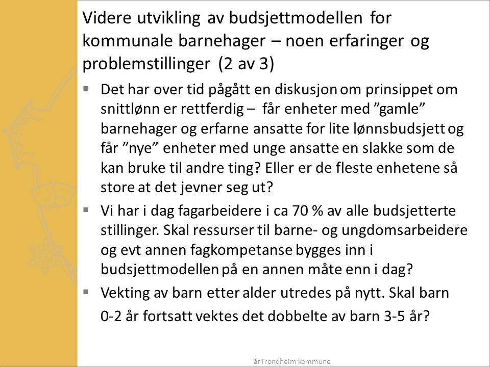 Videre utvikling av budsjettmodellen for kommunale barnehager – noen erfaringer og problemstillinger (2 av 3)