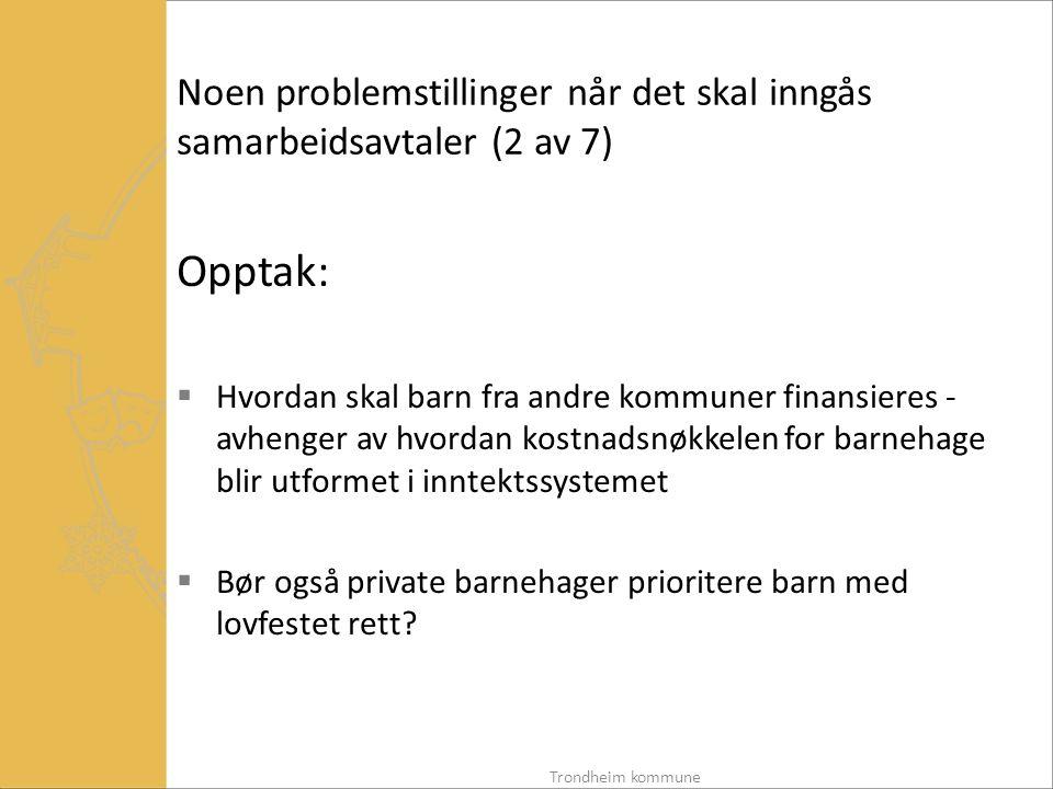 Noen problemstillinger når det skal inngås samarbeidsavtaler (2 av 7)