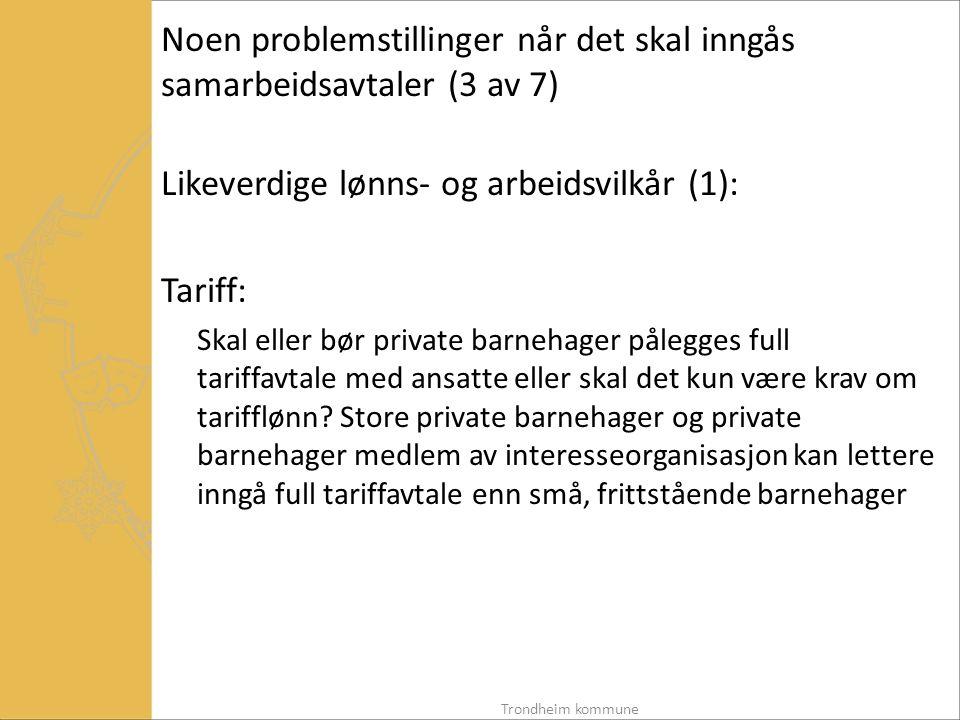 Noen problemstillinger når det skal inngås samarbeidsavtaler (3 av 7)