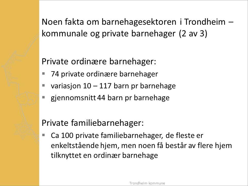 Private ordinære barnehager: