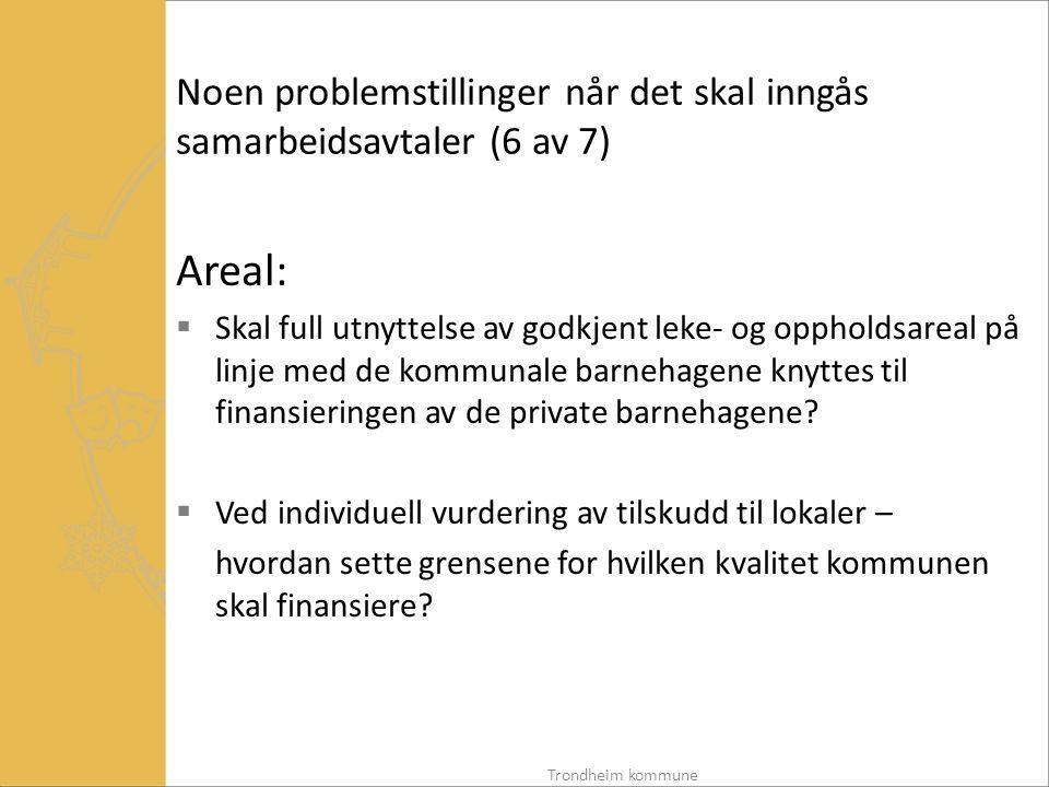 Noen problemstillinger når det skal inngås samarbeidsavtaler (6 av 7)