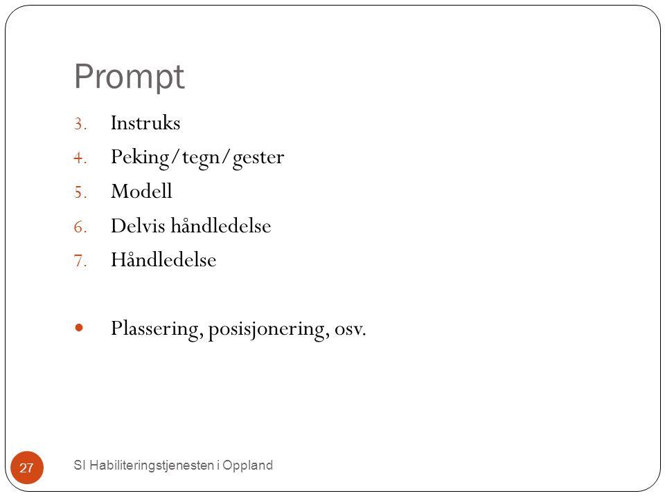 Prompt Instruks Peking/tegn/gester Modell Delvis håndledelse