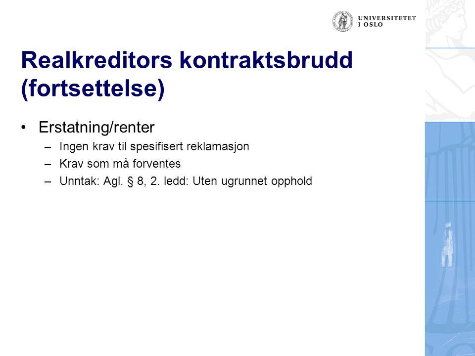 Realkreditors kontraktsbrudd (fortsettelse)