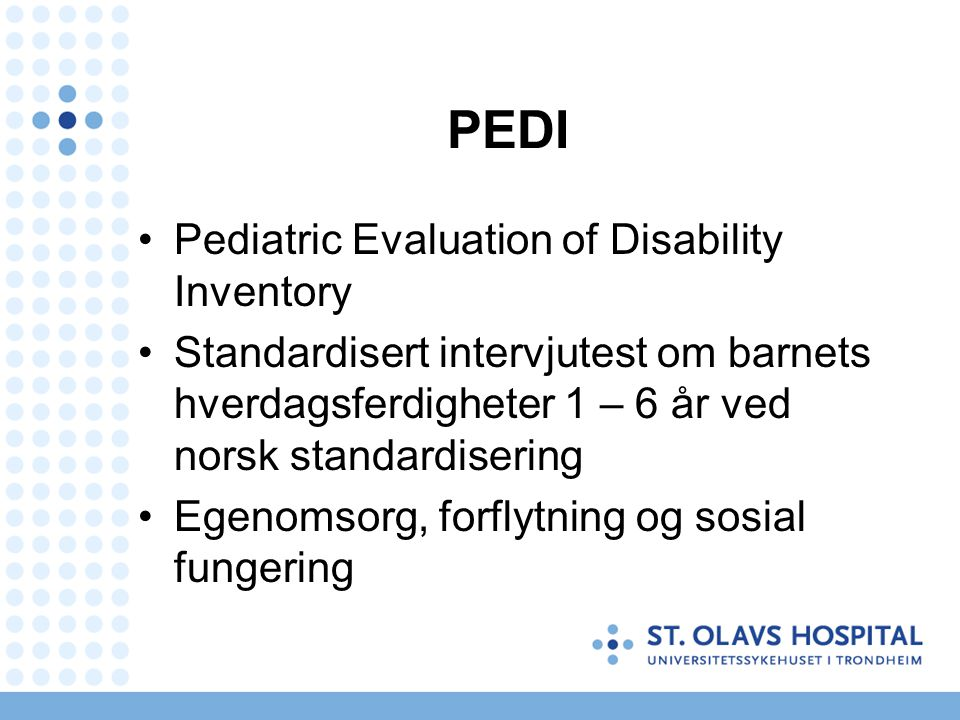 PEDI Pediatric Evaluation of Disability Inventory