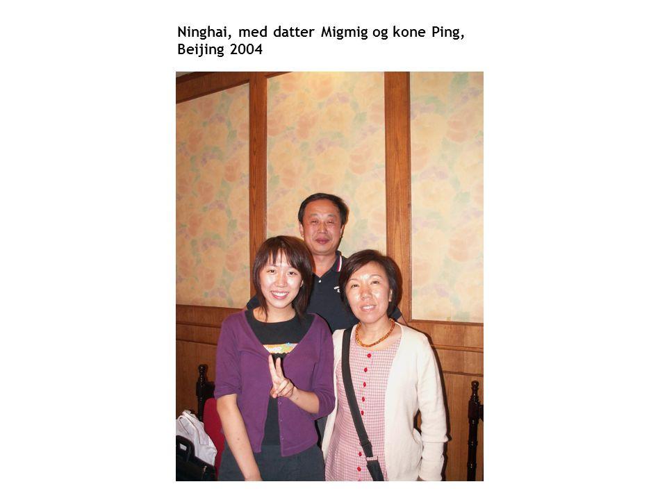 Ninghai, med datter Migmig og kone Ping, Beijing 2004