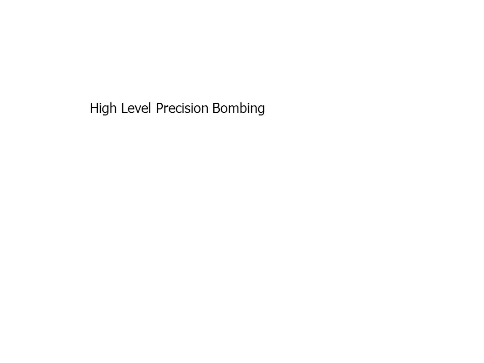 High Level Precision Bombing