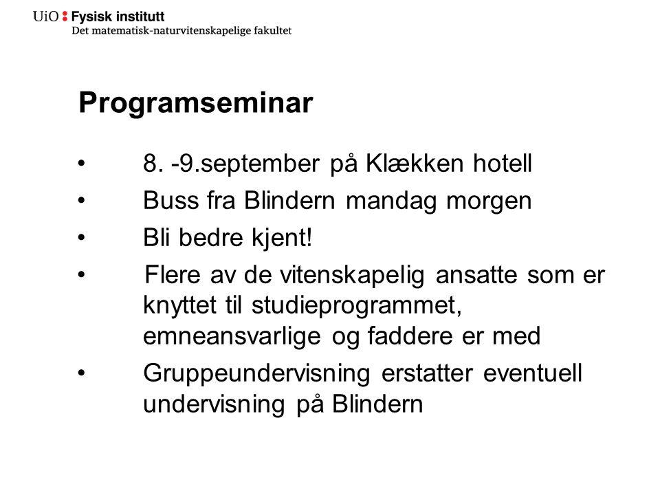 Programseminar 8. -9.september på Klækken hotell