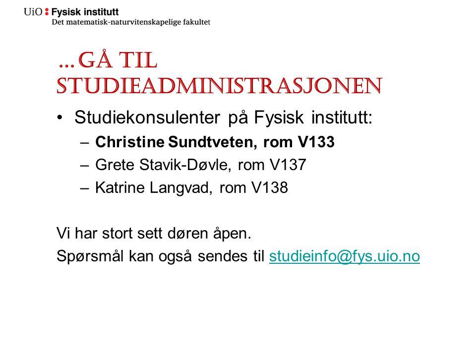 …gå til studieadministrasjonen