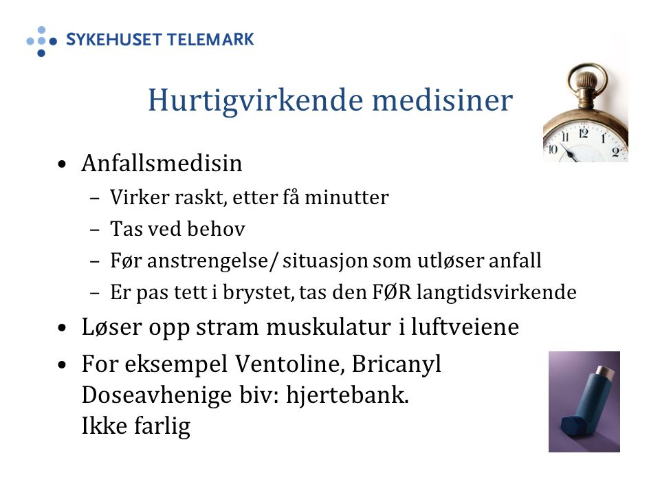 Hurtigvirkende medisiner