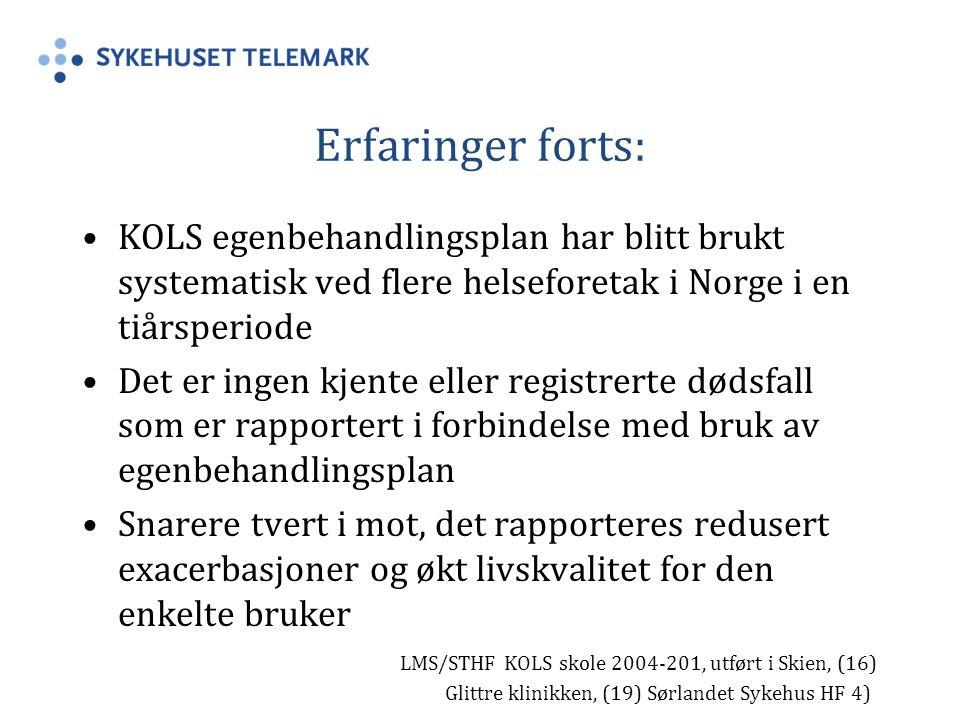 Erfaringer forts: KOLS egenbehandlingsplan har blitt brukt systematisk ved flere helseforetak i Norge i en tiårsperiode.