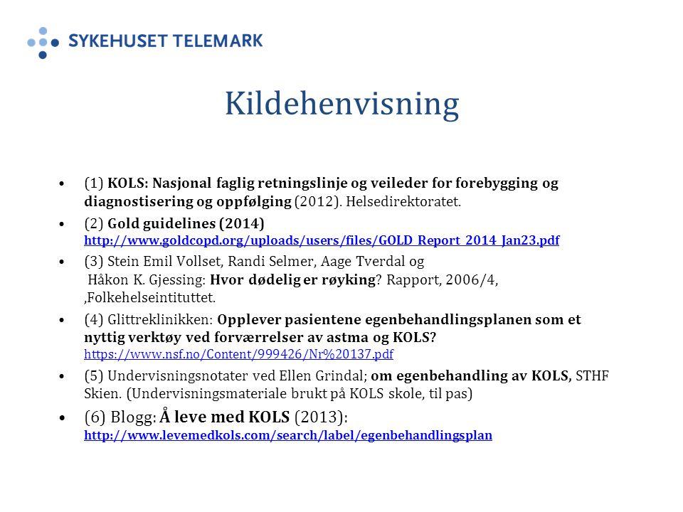 Kildehenvisning (1) KOLS: Nasjonal faglig retningslinje og veileder for forebygging og diagnostisering og oppfølging (2012). Helsedirektoratet.