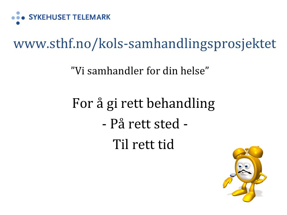 For å gi rett behandling