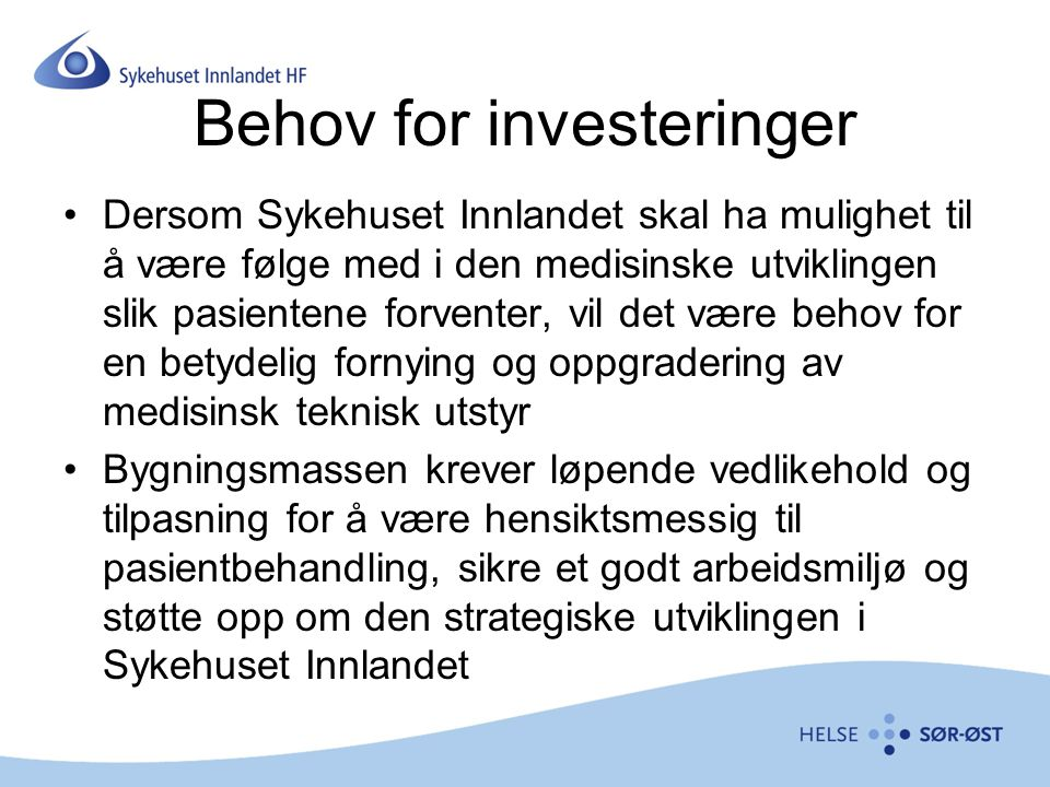Behov for investeringer