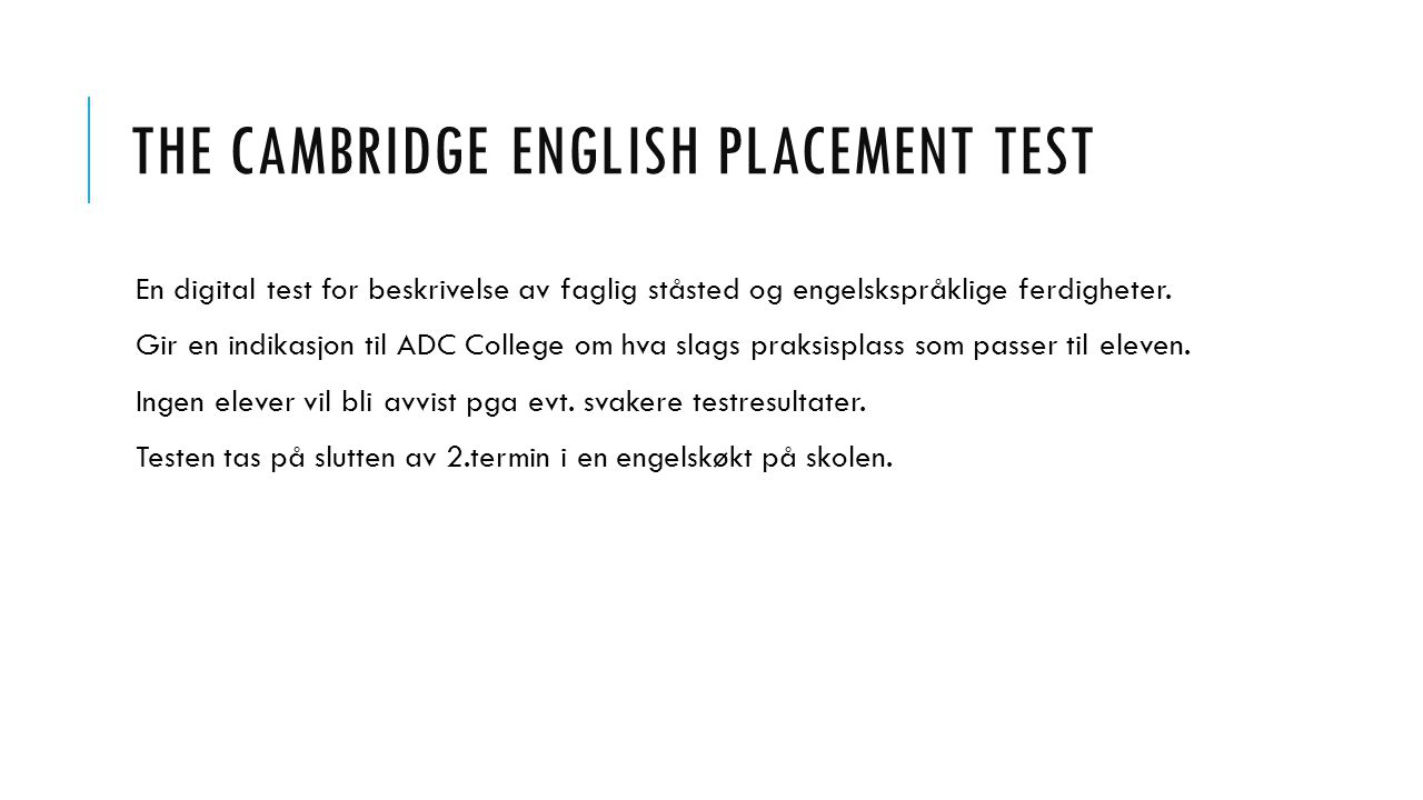 The Cambridge English placement test