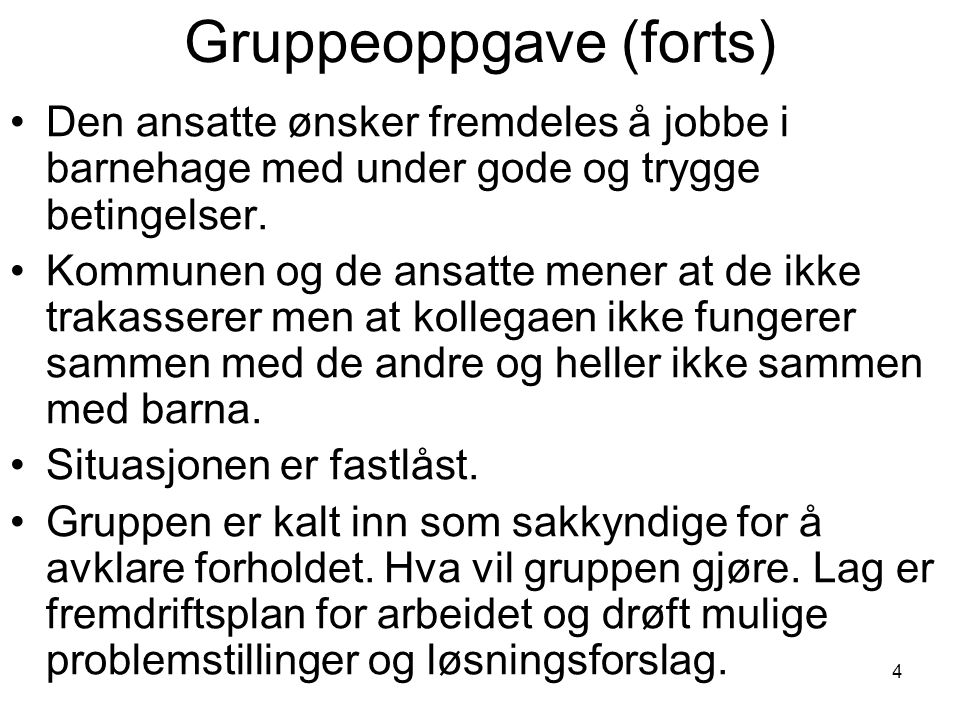 Gruppeoppgave (forts)