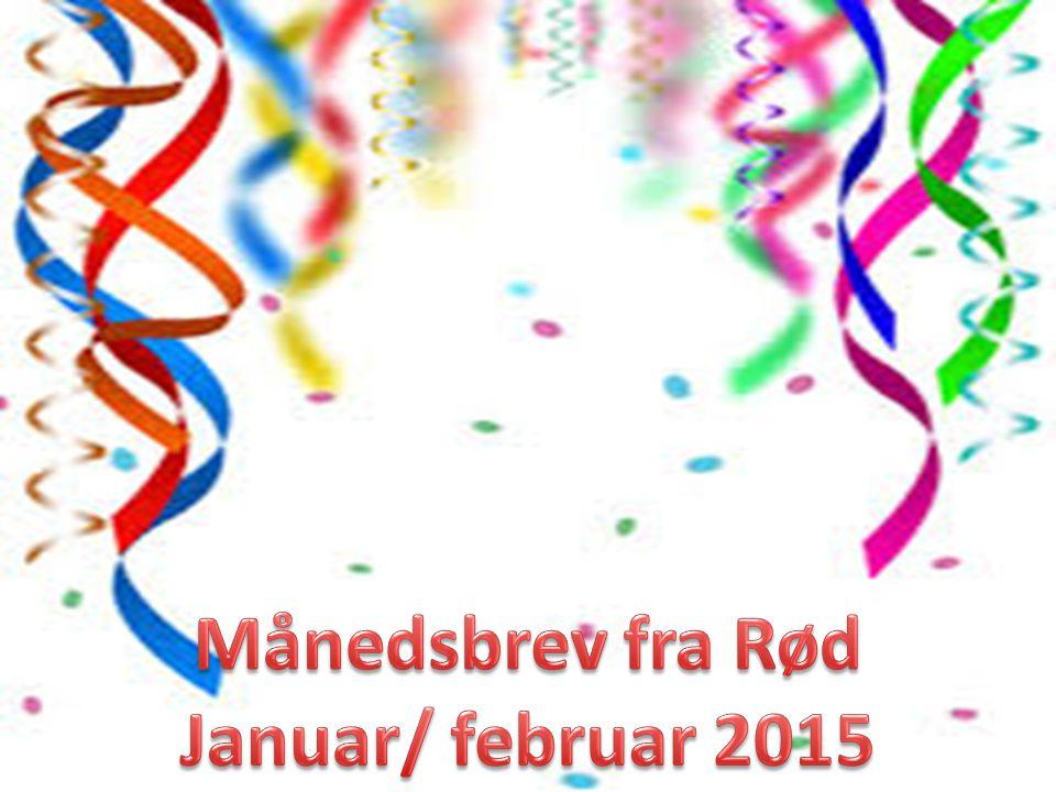 Månedsbrev fra Rød Januar/ februar 2015