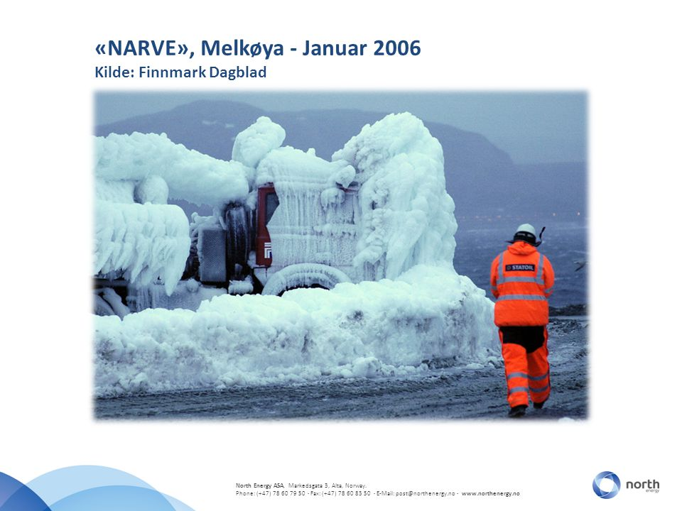 «NARVE», Melkøya - Januar 2006 Kilde: Finnmark Dagblad