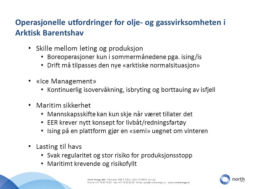 Operasjonelle utfordringer for olje- og gassvirksomheten i Arktisk Barentshav