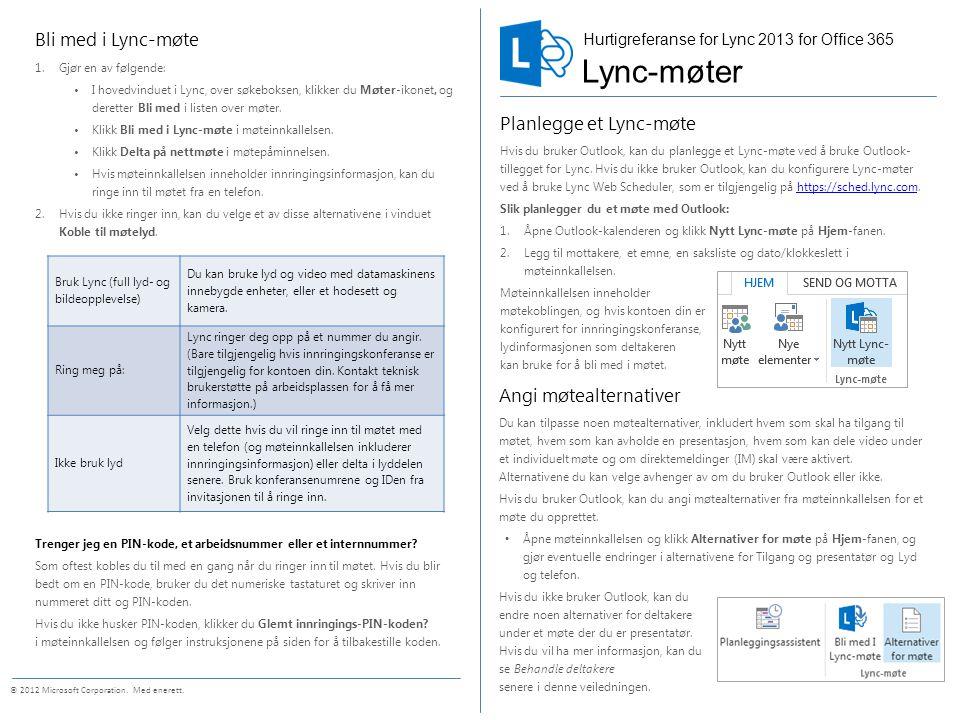 Lync-møter Bli med i Lync-møte Planlegge et Lync-møte