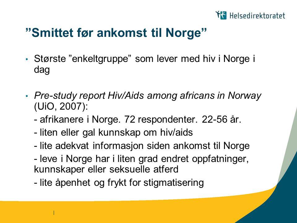Smittet før ankomst til Norge